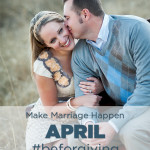 Be Forgiving Make Marriage Happen