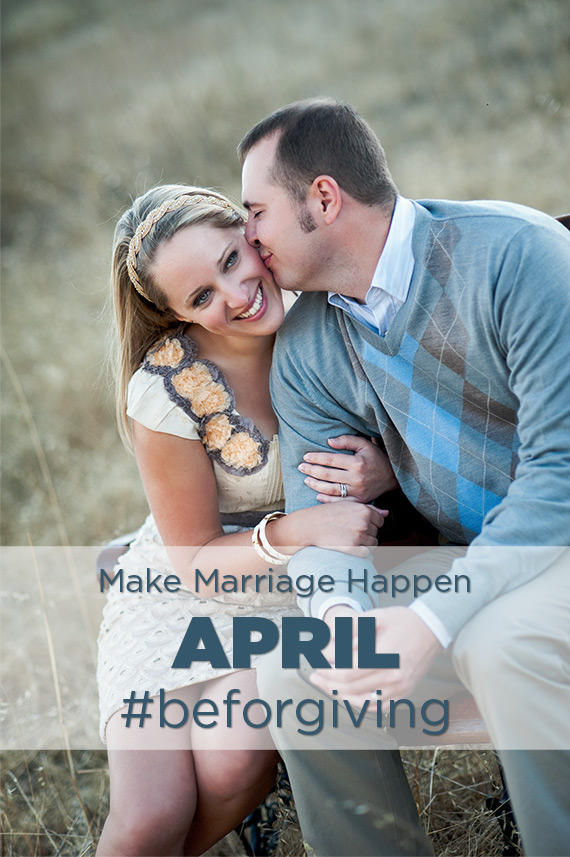 Make Marriage Happen Be Forgiving